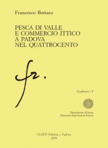 Pesca di valle e commercio ittico a Padova nel quattrocento