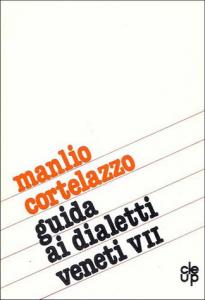 Guida ai dialetti veneti - VII