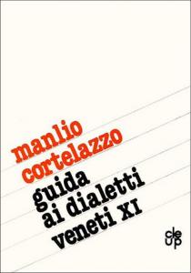 Guida ai dialetti veneti - XI