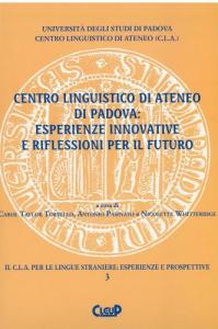 Centro linguistico di Ateneo di Padova: esperienze innovative e riflessioni per il futuro