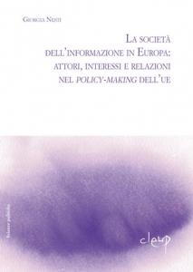 La società dell´informazione in Europa: attori, interessi e relazioni nei policy-making dell´UE