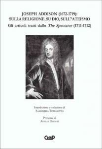 Joseph Addison (1672-1719): sulla religione, su Dio, sull'ateismo