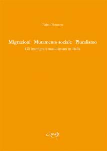 Migrazioni, Mutamento sociale, Pluralismo