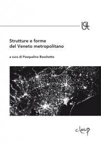 Strutture e forme del Veneto metropolitano