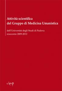 Attività scientifica del gruppo di Medicina Umanistica dell'Università degli Studi di Padova