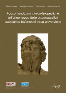 Raccomandazioni clinico-terapeutiche sull'osteonecrosi delle ossa mascellari associata a bisfosfonati e sua prevenzione