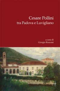 Cesare Pollini tra Padova e Luvigliano