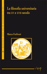 La filosofia universitaria tra XV e XVII secolo