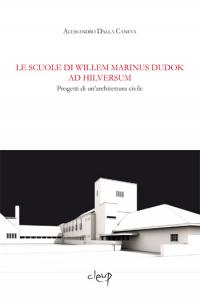 Le scuole di Willem Marinus Dudok ad Hilversum