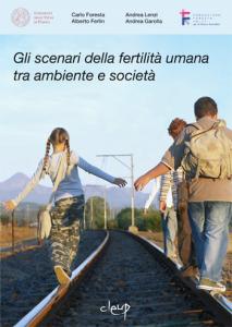 Gli scenari della fertilità umana tra ambiente e società