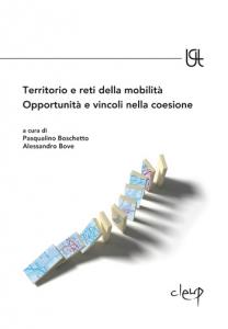 Territorio e reti della mobilità. Opportunità e vincoli nella coesione
