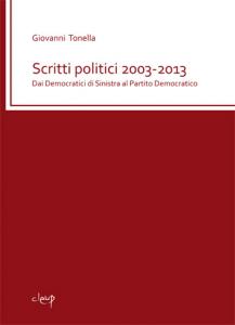 Scritti politici 2003-2013