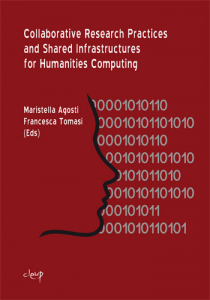 Collaborative Research Practices and Shared Infrastructures for Humanities Computing