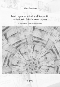 Lexico-grammatical and Semantic Variation in British Newspapers