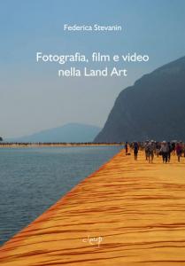 Fotografia, film e video nella Land Art