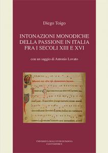 Intonazioni monodiche della Passione in Italia fra i secoli XIII e XVI