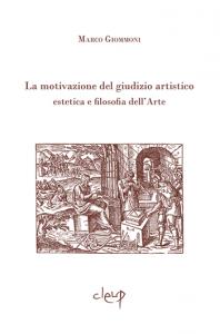 La motivazione del giudizio artistico estetica e filosofia dell'Arte