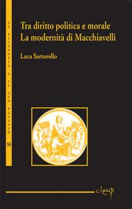 Tra diritto, politica e morale: la modernità di Machiavelli