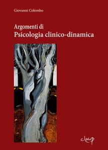 Argomenti di psicologia clinico-dinamica