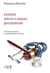 Lesioni micro e macro permanenti