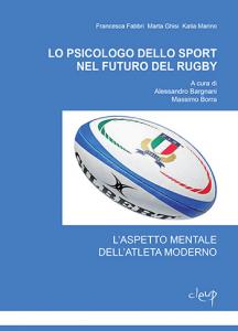Lo psicologo dello sport nel futuro del Rugby