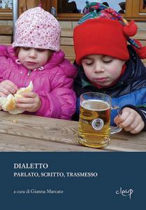 Dialetto. Parlato, scritto, trasmesso