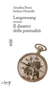 Langenwang ovvero Il disastro della puntualità