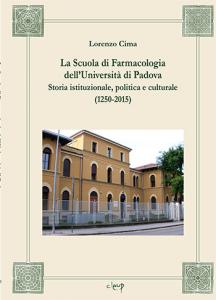 La Scuola di Farmacologia dell' Università di Padova