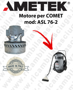 ASL 76-2 Vacuum motor  AMETEK ITALIA for wet vacuum cleaner COMET