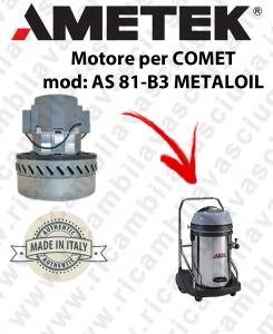 AS 81-B3 METALOIL motor de aspiración  AMETEK ITALIA para aspiraliquidi COMET