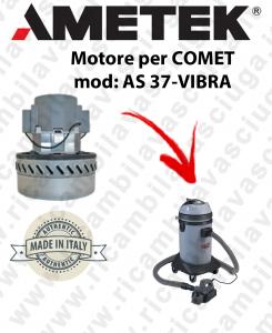 AS 37-VIBRA moteur aspiration  AMETEK ITALIA pour aspirateur à eau COMET