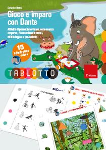 ERICKSON GIOCO E IMPARO CON DANTE - SCHEDE TABLOTTO 4-6