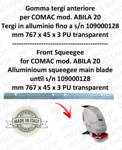 Squeegee rubber front for scrubber dryer COMAC ABILA 20 Aluminium squeegee till s/n 109000128