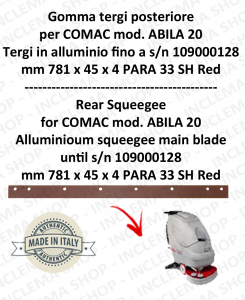 Squeegee rubber back for scrubber dryer COMAC ABILA 20 Aluminium squeegee till s/n 109000128