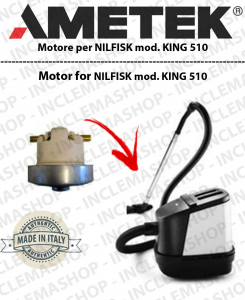 KING 510  AMETEK VACUUM MOTOR FOR Nilfisk Advance vacuum cleaner
