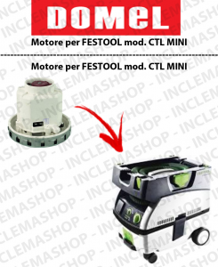 CTL MINI  vacuum motor for vacuum cleaner FESTOOL