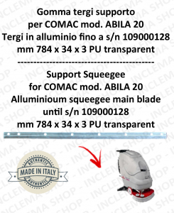 Support squeegee rubber for scrubber dryers COMAC ABILA 20 Aluminium squeegee till serial number 109000128