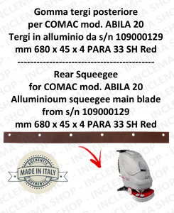 Gomma tergipavimento back for scrubber dryers COMAC ABILA 20 Aluminium squeegee da s/n 109000129