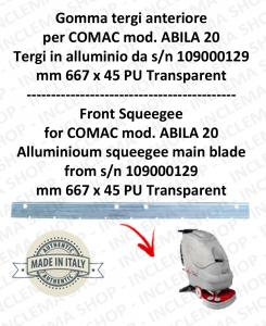 Gomma tergipavimento front for scrubber dryers COMAC ABILA 20 Aluminium squeegee da s/n 109000129