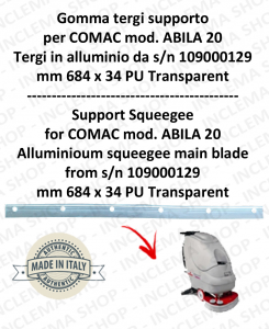 Support squeegee rubber for scrubber dryers COMAC ABILA 20 Aluminium squeegee da s/n 109000129