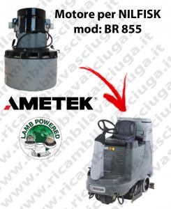 BR 855 moteurs aspiration AMETEK autolaveuses NILFISK