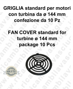 Griglia standard per motori con turbina da ø 144 mm 10 pezzi