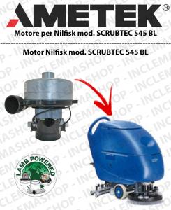 SCRUBTEC 545 BL moteurs aspiration LAMB AMETEK pour autolaveuses NILFISK