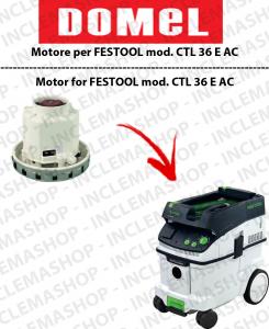 CTL 36 ünd AC Saugmotor DOMEL für Staubsauger FESTOOL