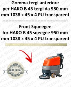 B 45 (saug von 950 mm) Vorne sauglippen für scheuersaugmaschinen HAKO