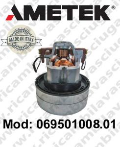 069501008.01 AMETEK ITALIA Motore Aspirazione per aspirapolvere e lavapavimenti