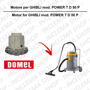 POWER T D 50 P motore aspirazione DOMEL per aspirapolvere GHIBLI