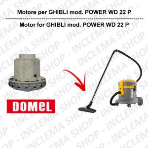 POWER WD 22 P motore aspirazione DOMEL per aspirapolvere GHIBLI