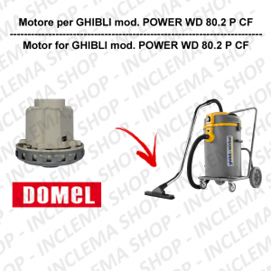 POWER WD 80.2 P CF DOMEL VACUUM MOTOR for vacuum cleaner GHIBLI