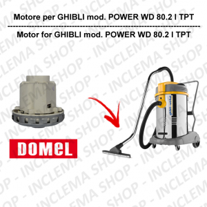 POWER WD 80.2 I TPT DOMEL VACUUM MOTOR for vacuum cleaner GHIBLI